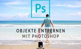 Objekte entfernen mit Photoshop