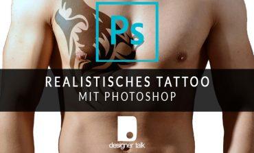 Realistisches Tattoo mit Photoshop
